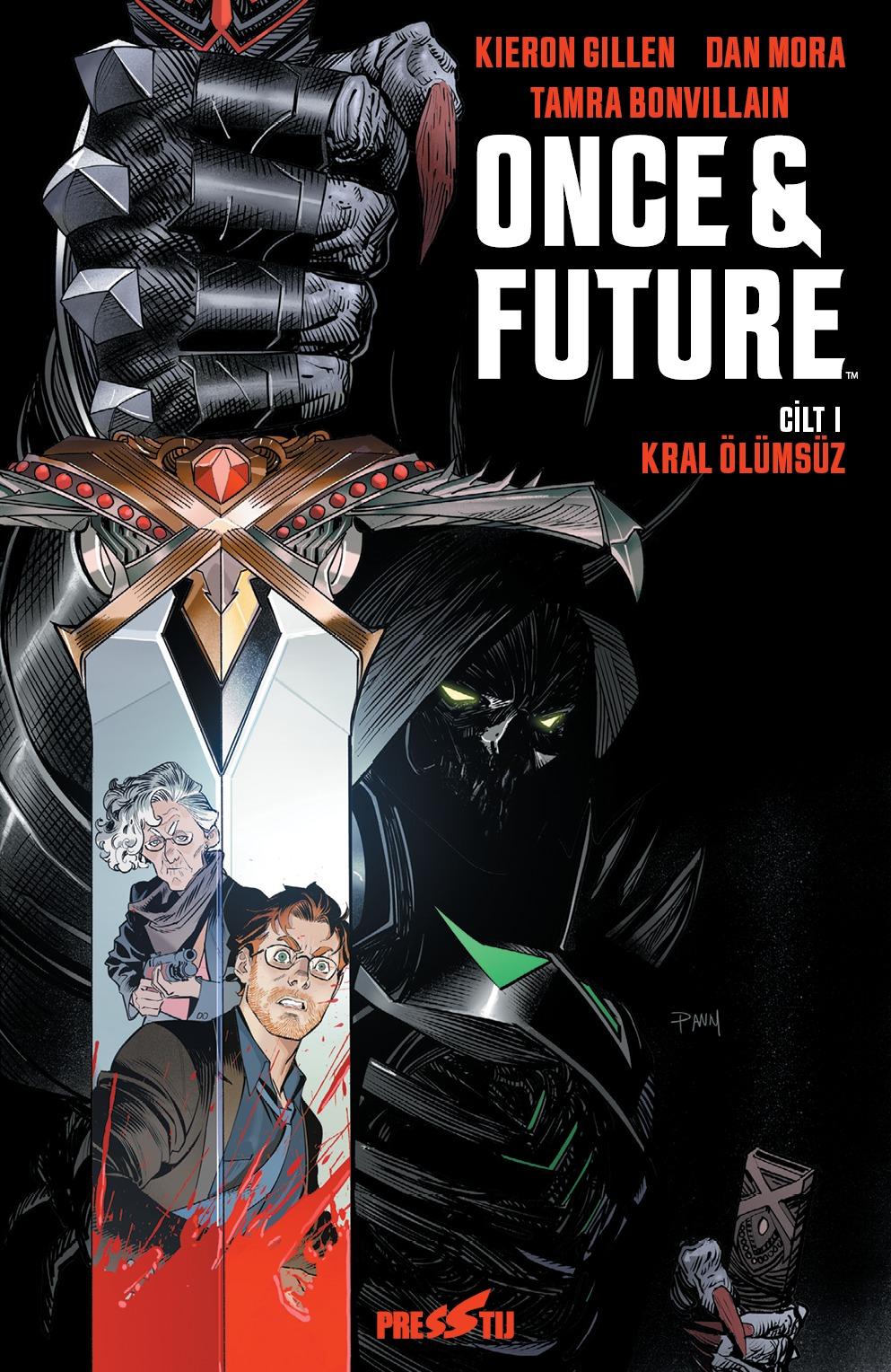 Once & Future Cilt 1 : Kral Ölümsüz